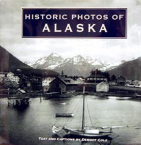 Historic Photos of Alaska $39.95